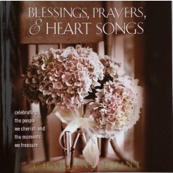 Blessings, Prayers, & Heart Songs